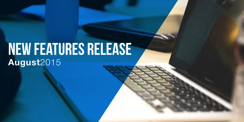 New Features Release August 2015