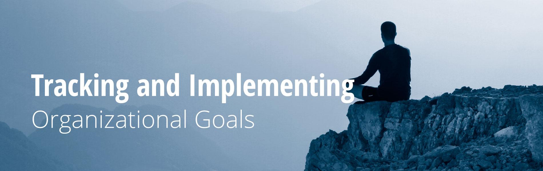 trackingandimplementingorganizationalgoals-1900x600.jpg