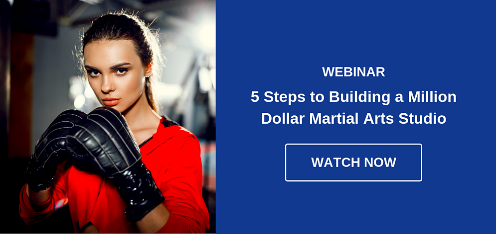 Watch Webinar - 5 Steps to Building a Million Dollar Martial Arts Studio
