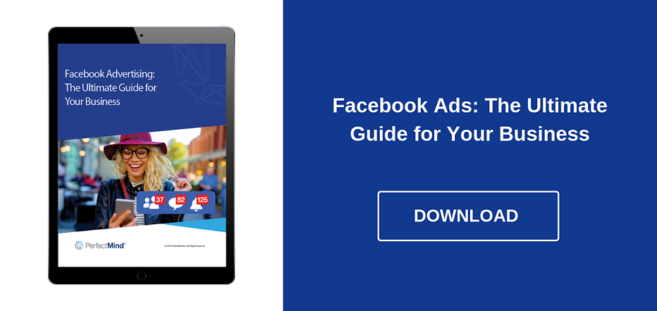 Facebook Ads - The Ultimate Guide for Your Business - Download Ebook
