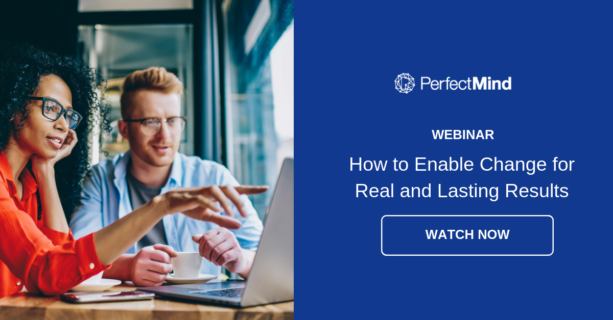 Watch Webinar - How to enable change for real and lasting results
