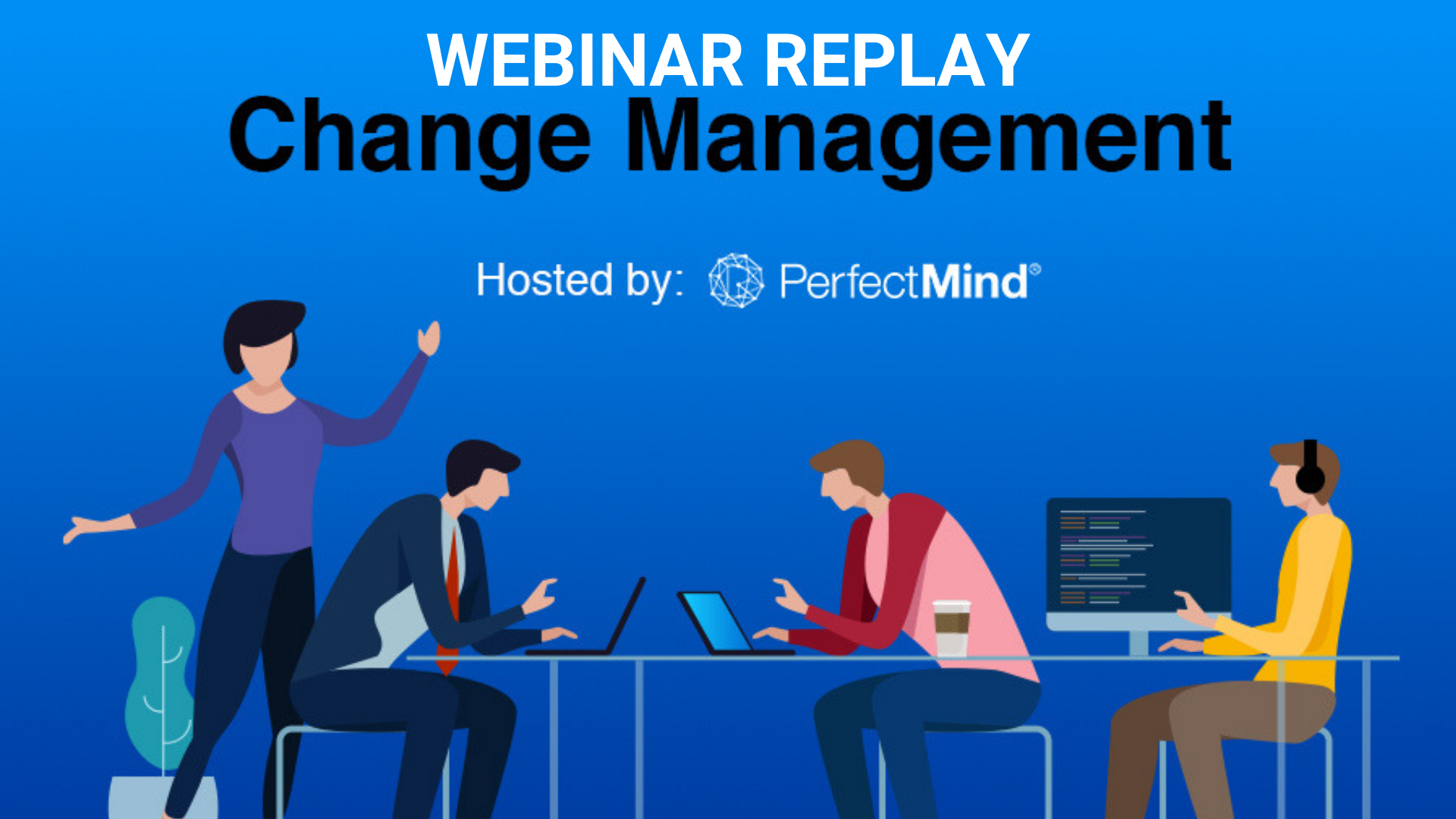 [Webinar Replay] How to Enable Change for Real and Lasting Results