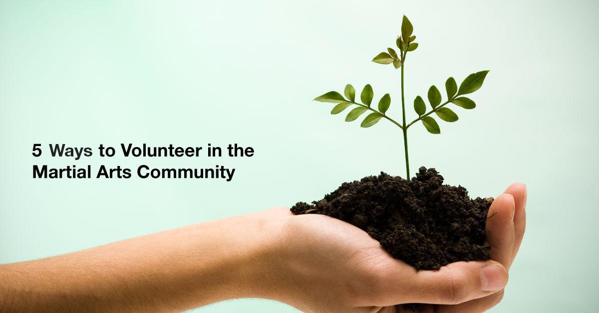 5_Ways_to_Volunteer_in_the_Martial_Arts_Community_Fb (1)