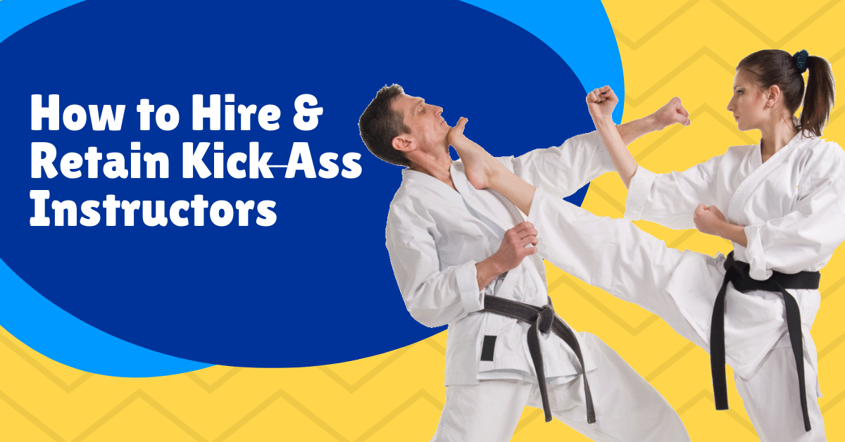 [Webinar Replay] How to Hire & Retain Kick-Ass Instructors with Master Ingrid