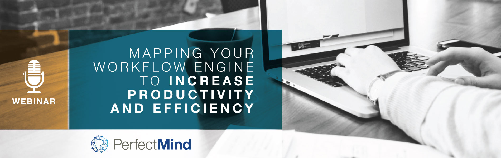 [Webinar] Mapping your Workflow Engine to Increase Productivity and Efficiency | PerfectMind