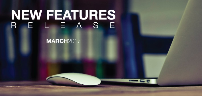 New Features Release March 2017