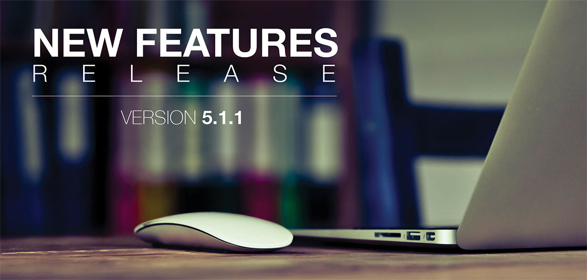 New Features Release Version 5.1.1