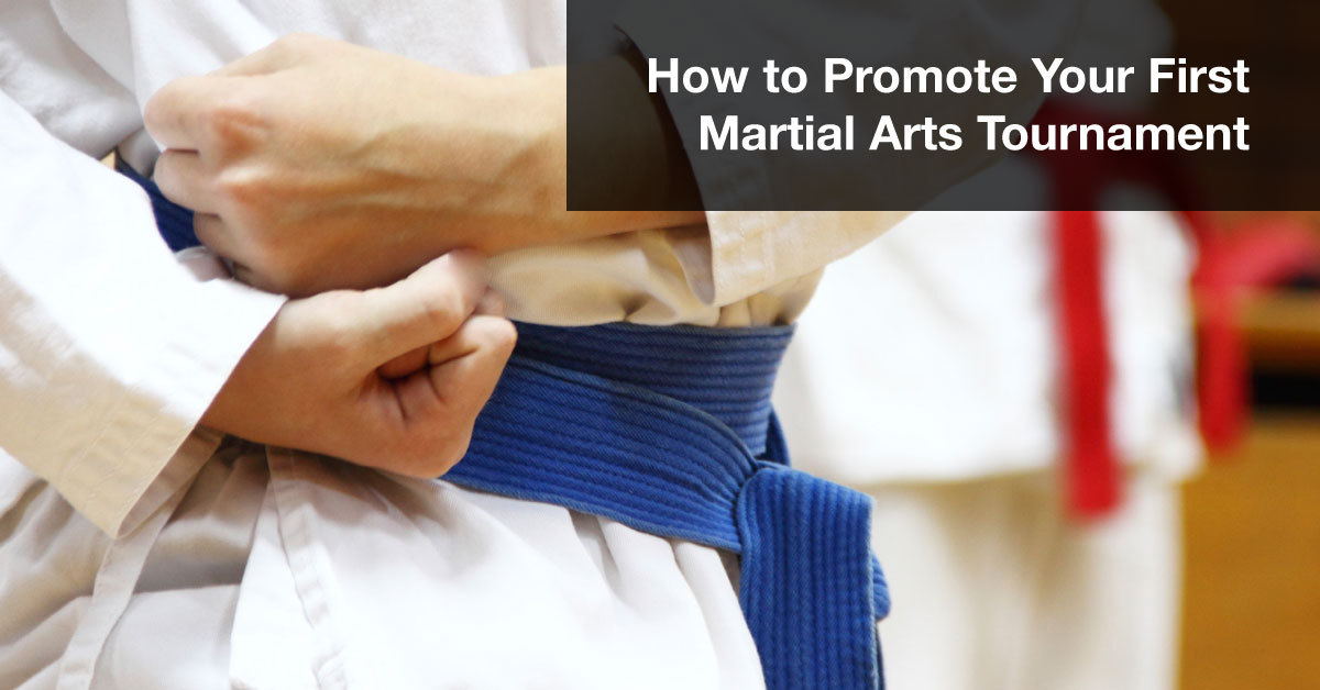 How_to_Promote_Your_First_Martial_Arts_Tournament_FB