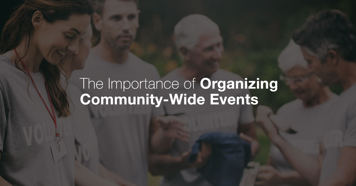 The_Importance_of_Organizing_Community_Wide_Events_FB