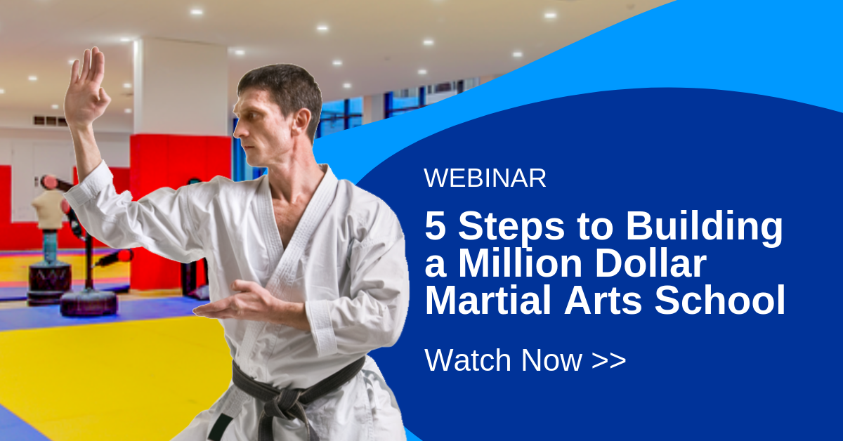 [Webinar Replay] 5 Steps to Become a Million Dollar Martial Arts School with Jason Wenneberg