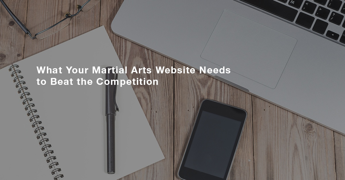 What_your_martial_arts_website_needs_to_beat_the_competition_fb